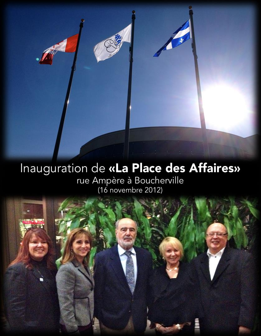 Inauguration de «La Place des Affaires» à Boucherville.